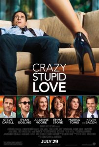Crazy, Stupid, Love Movie Poster | Steve Carell | Emma Stone | Ryan Gosling | Julianne Moore | Kevin Bacon | Marisa Tomei