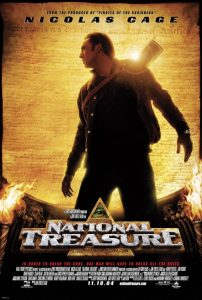 National Treasure | National Treasure Movie Poster | Nicolas Cage | Diane Kruger | Justin Bartha | Sean Bean | Jon Voight | Harvey Keitel | Christopher Plummer | David Dayan Fisher | Ron Canada | 2004 | www.myalltimefavoritemovies.com | www.myalltimefavorites.com