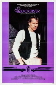 Quicksilver | Quicksilver Movie Poster | Kevin Bacon | Jami Gertz | Paul Rodriguez | Andrew Smith | Gerlad S. O'Loughlin | Laurence Fishburne | Louie Anderson | Whitney Kershaw | 1986 | www.myalltimefavoritemovies.com | www.myalltimefavorites.com
