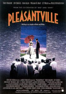 Pleasantville | Pleasantville Movie Poster | Toby McGuire | Reese Witherspoon | William H. Macy | Joan Allen | Jeff Daniels | J.T. Walsh | Don Knotts | Marley Shelton | Jane Kaczmerek | Paul Walker | Jenny Lewis | Maggie Lawson | 1998 | www.myalltimefavoritemovies.com | www.myalltimefavorites.com