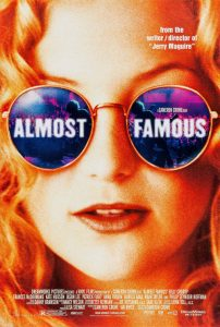 Almost Famous | Almost Famous Movie Poster | 2000 | Billy Crudup | Frances McDormand | Kate Hudson | Jason Lee | Patrick Fugit | Zooey Deschanel | Michael Angarano | Anna Paquin | Fairuza Balk | Noah Taylor | Philip Seymour Hoffman | Jimmy Fallon | Peter Frampton | Jay Baruchel | Marc Maron | Eric Stonestreet | Ken Sussman | Nick Swardson | Terry Chen | John Fedevich | www.myalltimefavoritemovies.com | www.myalltimefavorites.com