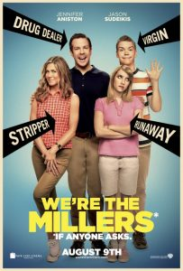 We're the Millers | We're the Millers Movie Poster | 2013 | Jennifer Aniston | Jason Sudeikis | Emma Roberts | Will Poulter | Ed Helms | Nick Offerman | Kathryn Hahn | Molly C. Quinn | Tomer Sisley | Matthew Willig | Luis Guzman | Thomas Lennon | Mark L. Young | Scott Adsit | www.myalltimefavoritemovies.com | www.myalltimefavorites.com