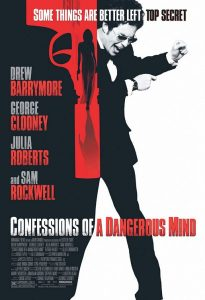 Confessions of a Dangerous Mind | Confessions of a Dangerous Mind Movie Poster | 2002 | Sam Rockwell | Drew Barrymore | George Clooney | Julia Roberts | Rutger Hauer | Maggie Gyllenhaal | Jennifer Hall | Michael Cera | Jerry Weintraub | Michael Ensign | Richard Kind | Dick Clark | Brad Pitt | Matt Damon | www.myalltimefavoritemovies.com | www.myalltimefavorites.com