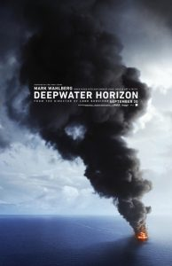 Deepwater Horizon | Deepwater Horizon Movie Poster | 2016 | Mark Wahlberg | Kurt Russell | Kate Hudson | Gina Rodriguez | John Malkovich | Dylan O'Brien | Ethan Suplee | Brad Leland | Joe Chrest | Trace Adkins | www.myalltimefavoritemovies.com | www.myalltimefavorites.com