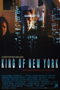 King of New York | King of New York Movie Poster | 1990 | Christopher Walken | David Caruso | Laurence Fishburne | Victor Argo | Wesley Snipes | Janet Julian | Steve Buscemi | Giancarlo Esposito | Theresa Randall | Abel Ferrara | www.myalltimefavoritemovies.com | www.myalltimefavorites.com