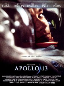 Apollo 13 | Apollo 13 Movie Poster | 1995 | Tom Hanks | Bill Paxton | Kevin Bacon | Gary Sinise | Ed Harris | Kathleen Quinlan | Mary Kate Schellhardt | Jean Speegle | Trace Reiner | Clint Howard | Rance Howard | Bryce Dallas Howard | Ron Howard | www.myalltimefavorites.com | www.myalltimefavoritemovies.com