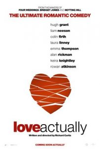 Love Actually | Love Actually Movie Poster | 2003 | Bill Nighy | Gregor Fisher | Colin Firth | Hugh Grant | Keira Knightley | Liam Neeson | Emma Thompson | Alan Rickman | Laura Linney | Chiwetel Ejiofor | Rowan Atkinson | Martin Freeman | January Jones | Billy Bob Thornton | Elisha Cuthbert | Claudia Schiffer | Denise Richards | Shannon Elizabeth | Thomas Brodie-Sangster | Ivan Milicevic | Marlene McCutchen | Richard Curtis | www.myalltimefavorites.com | www.myalltimefavoritemovies.com